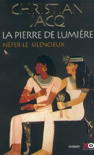 La Pierre de lumière, tome 1 : Nefer le silencieux