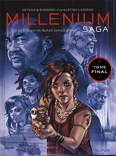 Millénium saga - tome 3 - La fille qui ne lâchait jamais prise