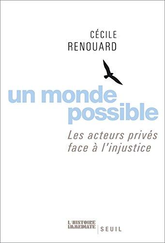 Un monde possible. Les acteurs privés face à l'injustice