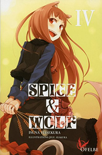 Spice & Wolf - tome 4 (04)