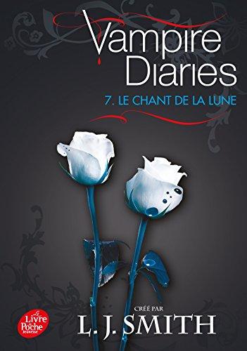 Journal d'un vampire / Vampire Diaries - Tome 7 - Le chant de la lune