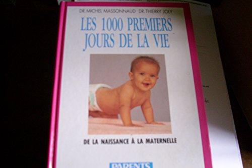 Les 1000 premiers jours de la vie : De la naissance à la maternelle