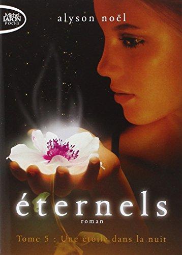 Eternels T05 Une étoile dans la nuit