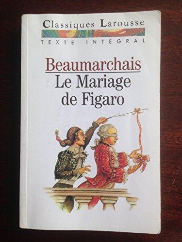 La folle journée ou Le mariage de Figaro : Comédie
