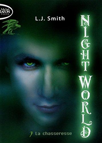 Night World T07 La chasseresse (07)