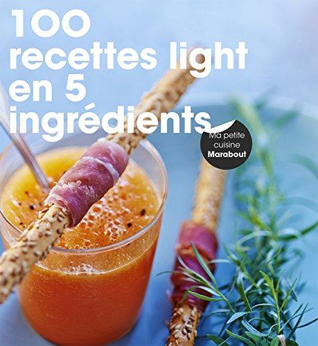 100 recettes light en 5 ingrédients