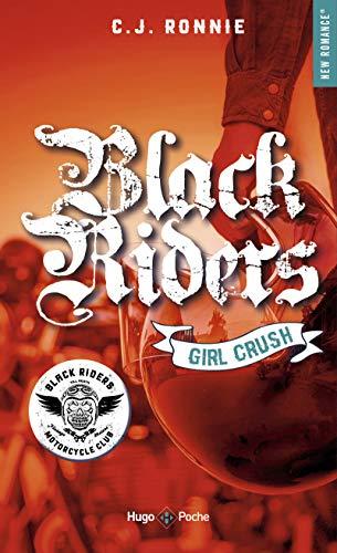 Black riders Saison 2 Girl Crush