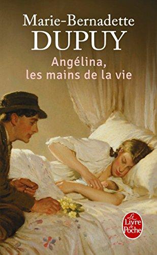 Angélina, les mains de la vie (Angélina, Tome 1)