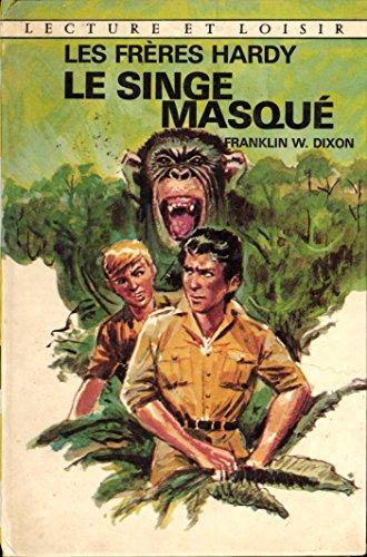Le Singe masqué (Lecture et loisir)