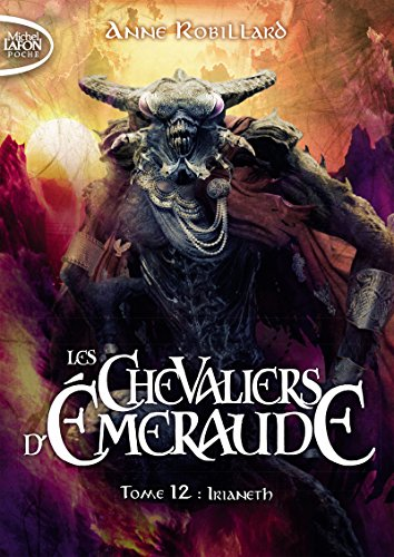Les chevaliers d'Emeraude - tome 12 Irianeth (2)