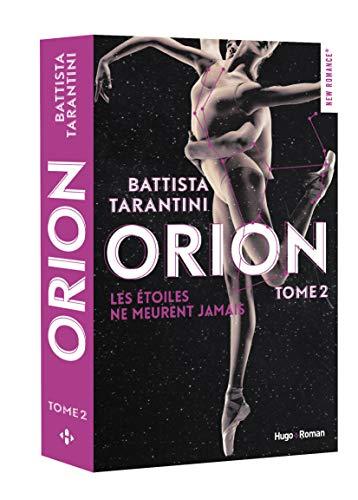 Orion - tome 2 Les étoiles ne meurent jamais (2)