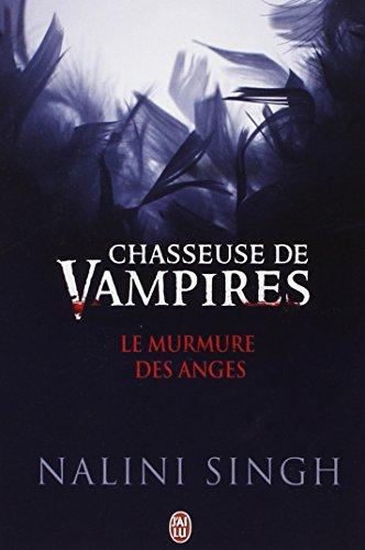 Chasseuse de vampires : Le murmure des anges