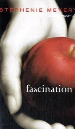 Saga Fascination - Twilight, Tome 1 : Fascination