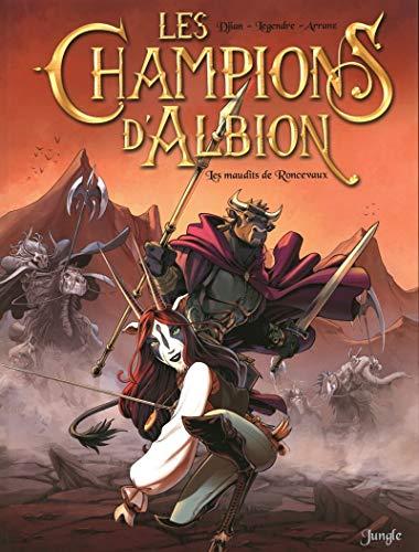 Les Champions d'Albion - tome 2 Les maudits de Roncevaux (2)