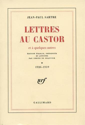 Lettres au castor et à quelques autres, tome 1 : 1926-1939