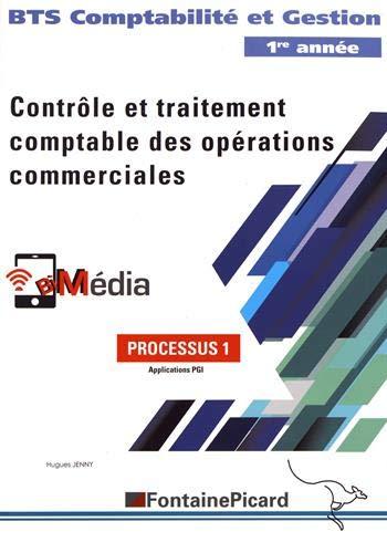 Processus 1 Contrôle et traitement comptable des opérations commerciales BTS CG 1re année