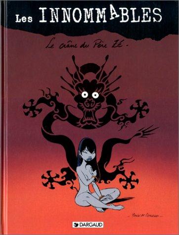 Les Innommables, tome 1 : Le Crâne du Père Zé, 3e édition