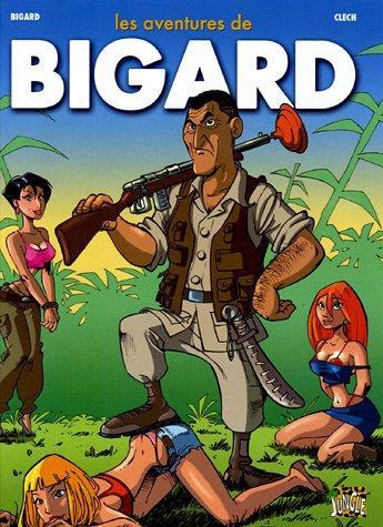 Les aventures de Bigard, Tome 1 :