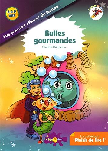 Bulles gourmandes : La planète des Alphas