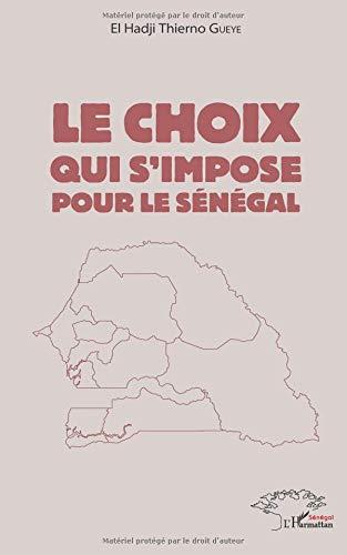 Le choix qui s'impose pour le Sénégal