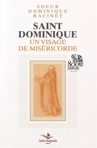 Saint Dominique : Un visage de miséricord