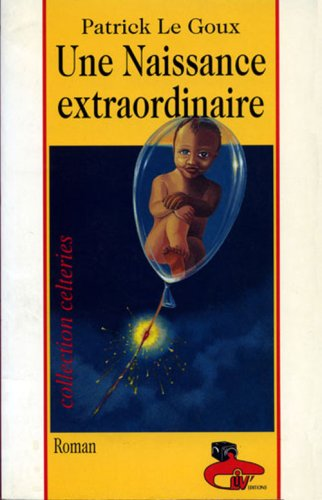 Une naissance extraordinaire