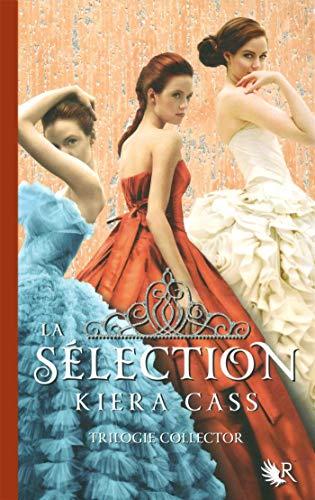 La Sélection - Trilogie collector