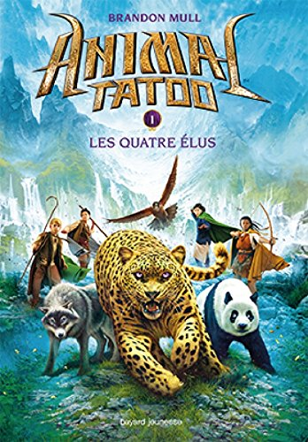 Animal Tatoo saison 1, Tome 01: Les quatre élus
