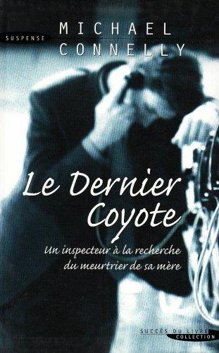 Livre occasion Dernier Coyote (le)