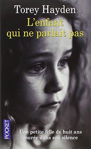Livre occasion L'enfant qui ne parlait pas : Une petite fille de huit ans murée dans son silence