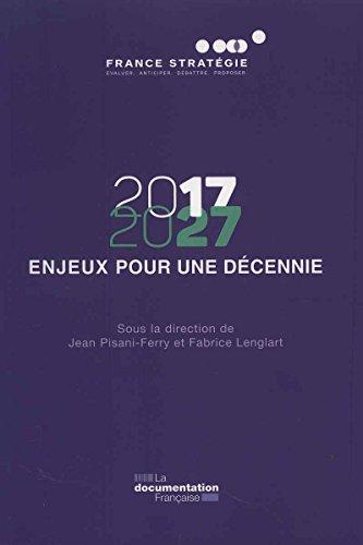 2017-2027 - 12 enjeux pour une élection présidentielle