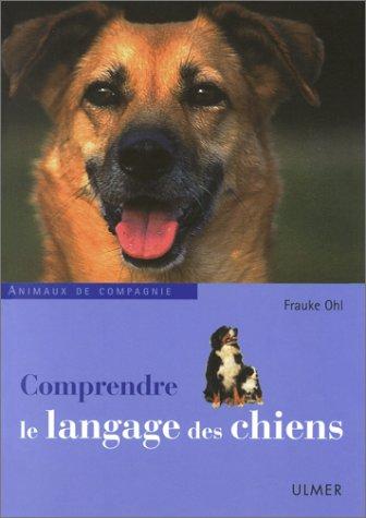 Comprendre le langage des chiens