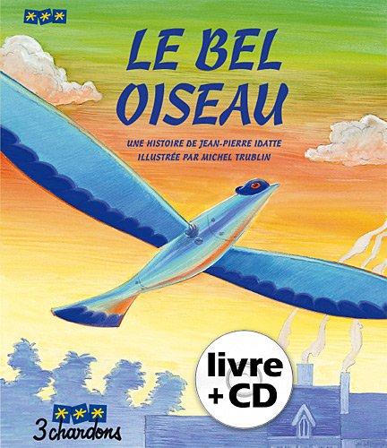 Le Bel Oiseau (Livre + CD)