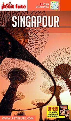 Guide Singapour 2017 Petit Futé
