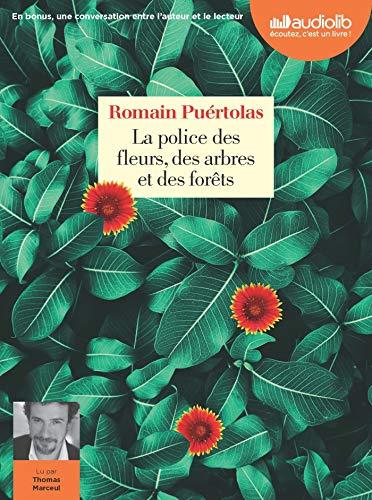 Livre occasion La Police des fleurs, des arbres et des forêts: Livre audio 1 CD MP3 - Suivi d'une conversation entre l'auteur et le lecteur