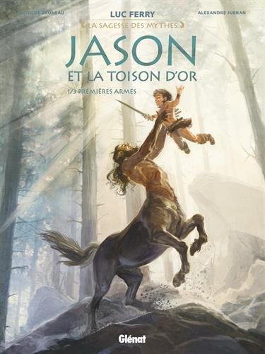Livre occasion Jason et la toison d'or - Tome 01 : Premières armes