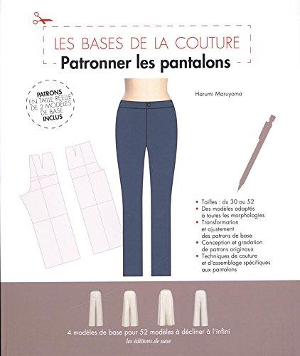 Patronner les Pantalons