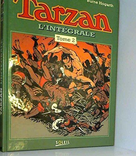 TARZAN, L'INTEGRALE. Tome 2