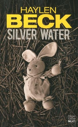 Silver Water: un thriller recommandé par Harlan Coben