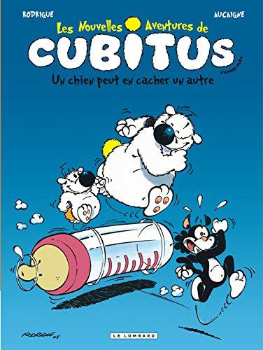 Cubitus (Nouv.Aventures) - tome 2 - Un chien peut en cacher un autre