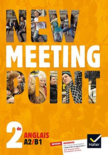 New Meeting Point Anglais 2de éd. 2014 - Manuel de l'élève