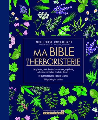 Ma bible de l'herboristerie