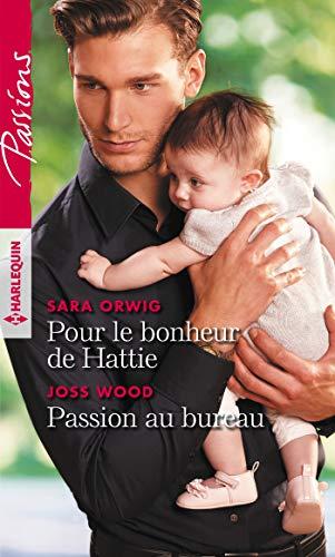 Pour le bonheur de Hattie - Passion au bureau