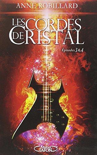 Livre occasion Les Cordes de cristal Episodes 3 et 4