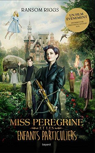 Livre occasion Miss Peregrine et les enfants particuliers  - tome 1 (édition avec la couverture du film)