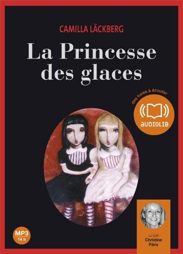 Livre occasion La princesse des glaces - Audio livre 2CD MP3 - 550 Mo + 625 Mo
