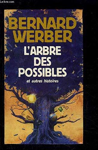 Livre occasion L'arbre des possibles : Et autres histoires