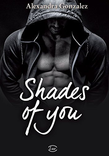 Shades of you