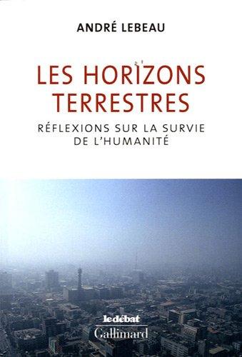 Les horizons terrestres: Réflexions sur la survie de l'humanité
