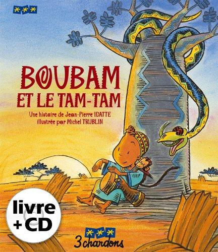 Boubam et le Tam-Tam (le Livre et son CD)